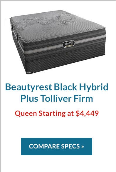 Comparing The Beautyrest Black Hybrid Plus Tolliver Firm