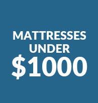 Mattresses Under $1000